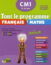 Tout le programme français-maths CM1 9-10 ans avec Arthur