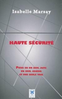 Haute sécurité