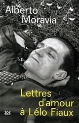 Lettres d'amour à Lélo Fiaux