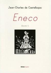 Eneco, Tome 1 :