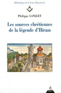 Les sources chrétiennes de la légende d'Hiram (1Cédérom)