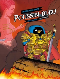 Poussin-bleu : Tome 1, L'armure