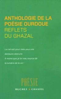 Reflets du ghazal : Anthologie de la poésie ourdoue