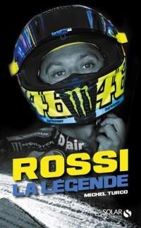 Valentino Rossi : La légende