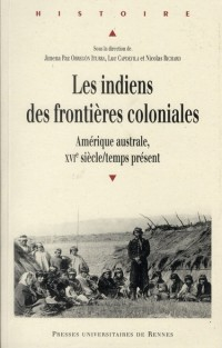 Indiens des Frontieres Coloniales