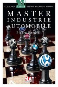 Master de l'industrie automobile : Les perspectives de l'industrie automobile européenne face au marché mondial