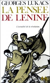 Pensée de Lénine. L'Actualité de la révolution