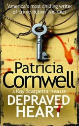 Depraved Heart : A Scarpetta Novel 23