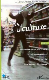A propos de la culture : Tome 2