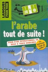 L'Arabe tout de suite (1livre + 1 CD audio)