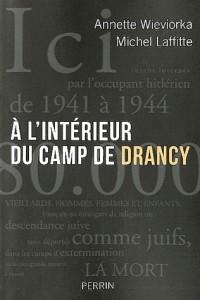 A l'intérieur du camp de Drancy