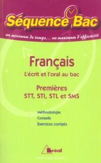 Français 1e STT, STI, STL et SMS : L'écrit et l'oral au bac
