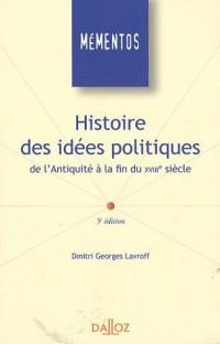 Histoire des idées politiques : De l'Antiquité à la fin du XVIIIe siècle