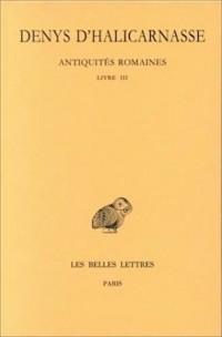 Antiquités romaines, tome 3 : Livre III