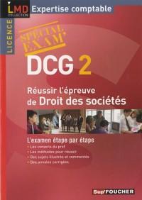Réussir l'épreuve de Droit des sociétés DCG 2