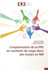 L'implantation de la PPE en contexte de stage dans des écoles en MR