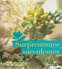 Surprenantes succulentes