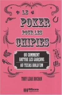 Le poker pour les chipies