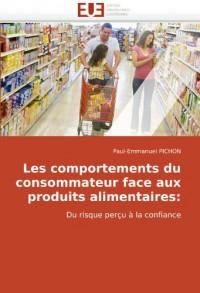 Les comportements du consommateur face aux produits alimentaires: