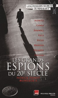 Les Grands Espions du 20e Siecle