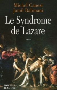 Le syndrome de Lazare