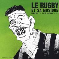 Le rugby et sa musique
