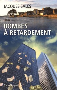 Bombes à retardement