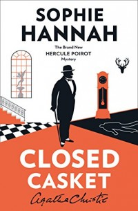 Closed Casket : The New Hercule Poirot Mystery
