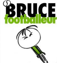 Bruce footballeur