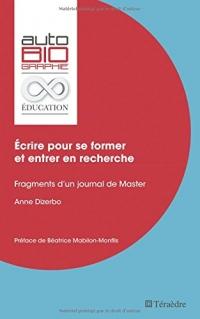 Écrire pour se former et entrer en recherche: Fragments d'un journal de Master