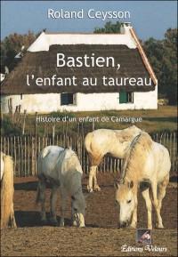 Bastien, l'Enfant au Taureau