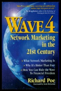 Wave 4: Network Marketing in the 21st Century