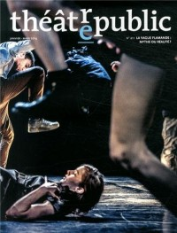 Théâtre/Public, N° 211, Janvier-mars 2014 : La vague flamande : mythe ou réalité ?