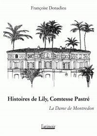 Histoires de Lily, Comtesse de Pastre