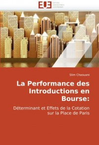 La Performance des Introductions en Bourse : Déterminants et Effets de la Cotation sur la Place de Paris