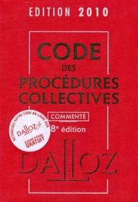 Code des procédures collectives commenté 2010