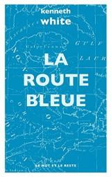 La route bleue [Poche]