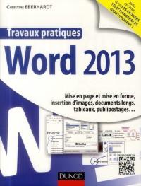 Travaux pratiques - Word 2013: Mise en page et mise en forme, insertion d'images, documents longs, tableaux, publipostages&am