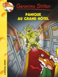 Geronimo Stilton, Tome : Panique au grand hôtel n°49