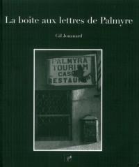 La Boîte aux lettres de Palmyre