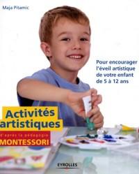 Activites Artistiques d'Après la Pedagogie Montessori