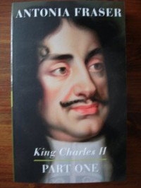 King Charles 2nd - Part One