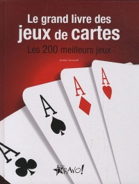 Le grand livre des jeux de cartes