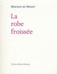 Robe Froissee (la) Edition Bilingue Français/Arabe