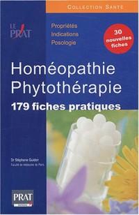 Homéopathie et Phytothérapie : 179 fiches pratiques