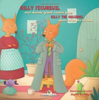 Billy l'écureuil veut devenir grand comme papa - Billy the squirrel wants to be like his dad