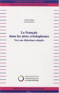 Le français dans les aires créolophones : Vers une didactique adaptée