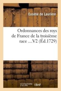 Ordonnances des Rois de France  V2  ed 1729