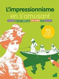 L'impressionnisme en s'amusant : Coloriages, jeu des 7 différences, mots croisés, quiz, labyrinthe