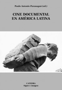 Cine documental en America latina / Documentary Film in Latin America